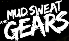 Mud Sweat and Gears 2012