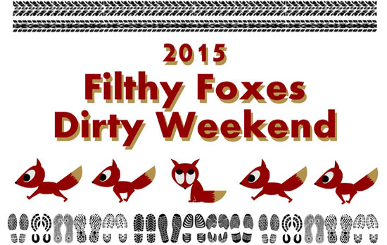 Filthy Foxes Dirty Weekend 2015